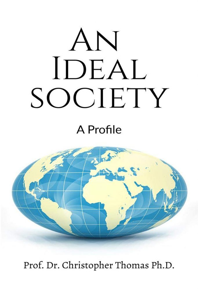 An Ideal Society